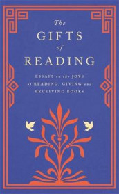 The Gifts of Reading av William Boyd, Candice Carty-Williams, Imtiaz Dharker, Roddy Doyle, Pico Iyer, Robert Macfarlane, Andy Miller, Jackie Morris, Chigozie Obioma og Philip Pullman (Innbundet)