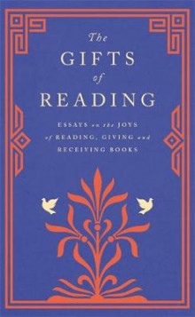 The Gifts of Reading av Robert Macfarlane, William Boyd, Candice Carty-Williams, Chigozie Obioma, Philip Pullman, Imtiaz Dharker, Roddy Doyle, Pico Iyer, Andy Miller og Jackie Morris (Innbundet)