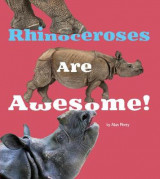 Omslag - Rhinoceroses are Awesome!