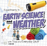 Omslag - Experiments in Earth Science and Weather with Toys and Everyday Stuff