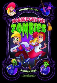 Hansel & Gretel & Zombies: A Graphic Novel av Benjamin Harper (Heftet)