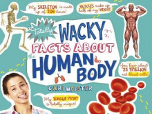Totally Wacky Facts About the Human Body av Cari Meister (Heftet)