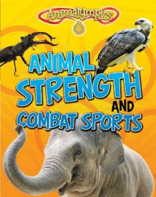 Animal Strength and Combat Sports av Isabel Thomas (Heftet)