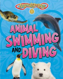 Animal Swimming and Diving av Isabel Thomas (Heftet)