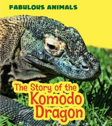 The Story of the Komodo Dragon av Anita Ganeri (Heftet)
