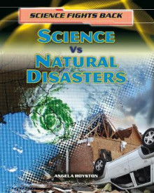 Science vs Natural Disasters av Angela Royston (Heftet)