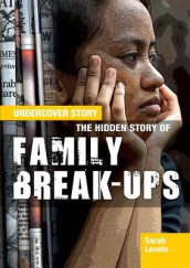 The Hidden Story of Family Break-ups av Sarah Levete (Heftet)