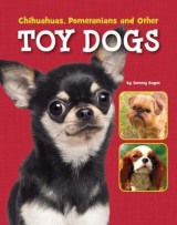 Omslag - Chihuahuas, Pomeranians and Other Toy Dogs
