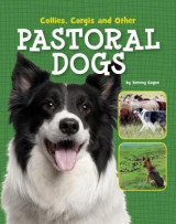Omslag - Collies, Corgis and Other Pastoral Dogs