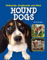 Omslag - Foxhounds, Greyhounds and Other Hound Dogs