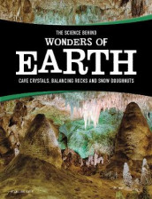 The Science Behind Wonders of Earth av Amie Jane Leavitt (Innbundet)