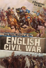 Omslag - The Split History of the English Civil War