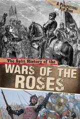 Omslag - The Split History of the Wars of the Roses