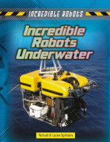 Omslag - Incredible Robots Underwater