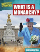 Omslag - What Is a Monarchy?