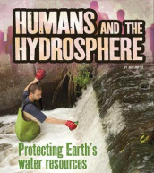 Humans and the Hydrosphere av Ava Sawyer (Heftet)