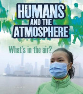 Humans and Earth's Atmosphere av Ava Sawyer (Heftet)