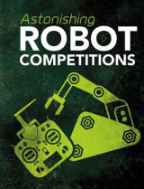 Omslag - Astonishing Robot Competitions