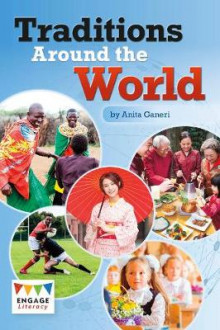 Traditions Around the World av Anita Ganeri (Heftet)