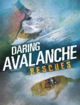 Omslag - Daring Avalanche Rescues