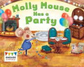 Molly Mouse Has a Party av Anne Giulieri (Heftet)