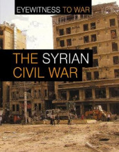 The War in Syria av Claudia Martin (Innbundet)