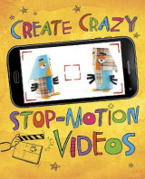 Omslag - Create Crazy Stop-Motion Videos