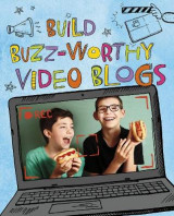 Omslag - Build Buzz-Worthy Video Blogs