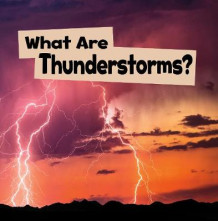 What Are Thunderstorms? av Mari Schuh (Heftet)