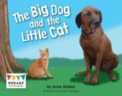 The Big Dog and the Little Cat av Anne Giulieri (Heftet)