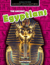 The Ancient Egyptians av Louise Spilsbury (Innbundet)