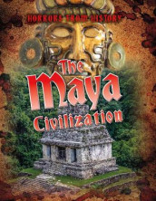 The Maya Civilization av Louise Spilsbury (Heftet)