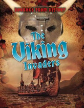 The Viking Invaders av Louise Spilsbury (Heftet)
