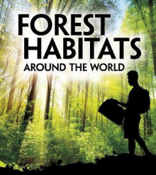 Forest Habitats Around the World av M. M. Eboch (Innbundet)