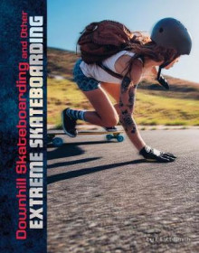 Downhill Skateboarding and Other Extreme Skateboarding av Drew Lyon (Innbundet)