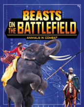 Beasts on the Battlefield av Charles C. Hofer (Innbundet)