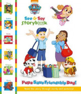 Omslag - Nickelodeon PAW Patrol See & Say Storybook: Pups Save Friendship Day!