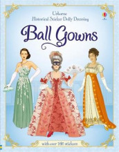 Historical Sticker Dolly Dressing Ball Gowns av Rosie Hore (Heftet)