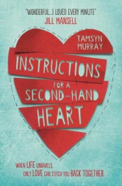 Instructions for a Second-hand Heart av Tamsyn Murray (Heftet)