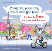Pussy Cat, Pussy Cat, Where Have You Been? I've Been to Paris and Guess What I've Seen... av Russell Punter (Innbundet)