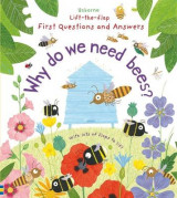 Omslag - Lift-The-Flap First Questions and Answers: Why Do We Need Bees?
