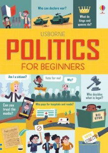 Politics for Beginners av Alex Frith, Rosie Hore og Louie Stowell (Innbundet)