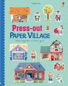Press-Out Paper Village av Fiona Watt (Innbundet)