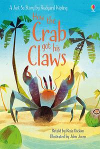 How the Crab Got His Claws av Rosie Dickins (Innbundet)