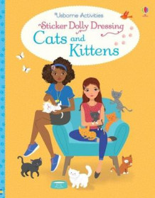 Sticker Dolly Dressing Cats and Kittens av Lucy Bowman (Heftet)