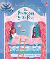 Peep Inside a Fairy Tale Princess & the Pea av Anna Milbourne (Kartonert)