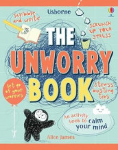 The Unworry Book av Alice James (Innbundet)