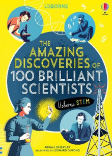 The Amazing Discoveries of 100 Brilliant Scientists av Abigail Wheatley (Innbundet)