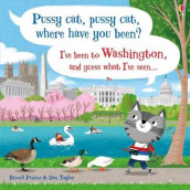 Pussy cat, pussy cat, where have you been? I've been to Washington and guess what I've seen... av Russell Punter (Innbundet)