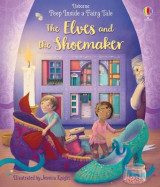 Omslag - Peep Inside a Fairy Tale The Elves and the Shoemaker